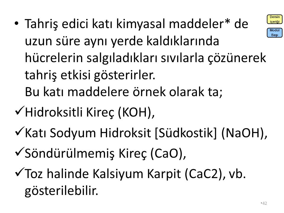 Hidroksitli Kireç (KOH), Katı Sodyum Hidroksit [Südkostik] (NaOH),
